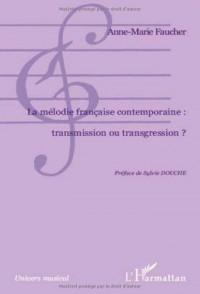 La mélodie française contemporaine : transmission ou transgression?