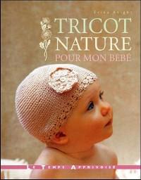 Tricot nature pour mon bébé