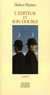 L'éditeur et son double - Carnets-1 1983-1987 [Ebook - Kindle]