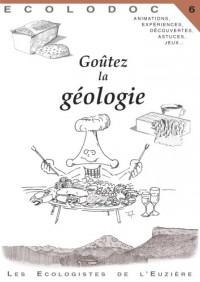 Ecolodoc : Volume 6 : Goûtez la géologie