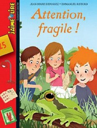 Attention fragile !