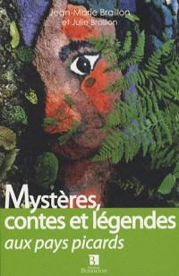 Mystères, contes et légendes aux pays picards