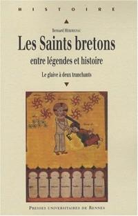 Les Saints bretons entre légendes et histoire : Le glaive à deux tranchants