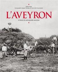 L'Aveyron à travers la carte postale ancienne