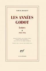 Lettres, II:Les années Godot: (1941-1956)
