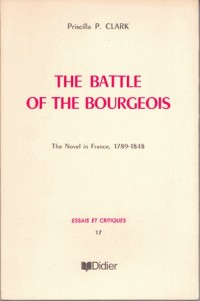 The battle of the bourgeois. the novel I