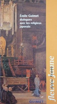 Emile Guimet : Dialogues avec les religieux japonais