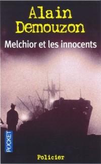 Melchior et les innocents