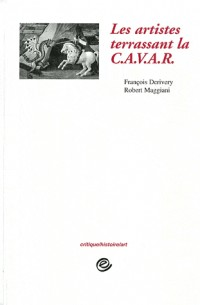 Les artistes terrassant la CAVAR 1972-1975