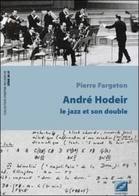 André Hodeir, le jazz et son double