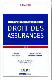 Revue Generale de Droit des Assurances Rgda N 3-2012
