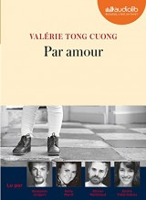 Par amour: Livre audio 1 CD MP3 [Livre audio]