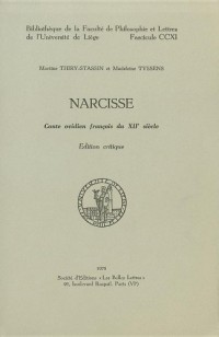Narcisse: Conte Ovidien Francais Du Xiie Siecle