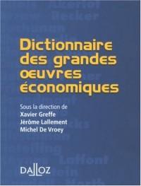 Dictionnaire des grandes oeuvres économiques