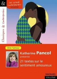 Katherine Pancol présente vingt et un récits sur le sentiment amoureux