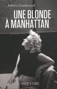 Une blonde à Manhattan : Ed Feingersh et Marilyn Monroe