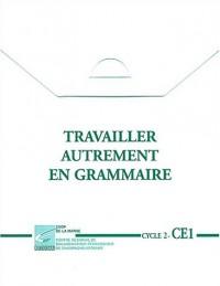 Travailler autrement en grammaire Cyle 2 -CE1