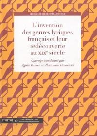 L'invention des genres lyriques français et leur redécouverte au XIXe siècle