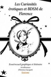 Les curiosités érotiques et bdsm de Florence : Essai/recueil graphique et littéraire