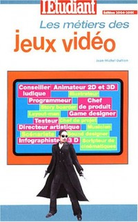 Métiers & formations : Jeux vidéo 2003
