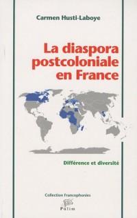 La diaspora postcoloniale en France : Différence et diversité