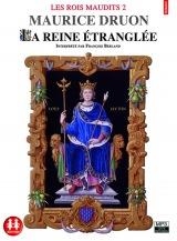 Les Rois maudits tome 2 - La reine étranglée [Livre audio]