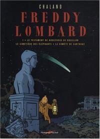 Freddy Lombard, Tome 1 : Le testament de Godefroid de Bouillon ; Le cimetière des éléphants ; La comète de Carthage