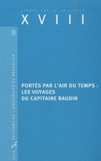 XVIII, N° 38 : Portés par l'air du temps : les voyages du capitaine Baudin