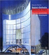 Saint-Gobain : Histoire d'un logo - Signes, symboles et messages