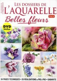 Dossiers de l Aquarelle - Belles Fleurs + DVD