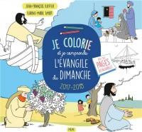 Je Colorie et Je Comprends l'Evangile du Dimanche 2017-2018