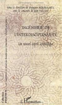 Ingénierie de l'interdisciplinarité. Un nouvel esprit scientifique
