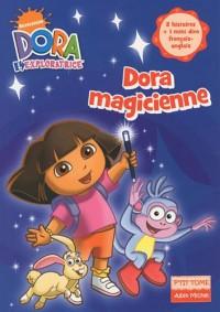 Dora l'exploratrice, Tome 6 : Dora magicienne