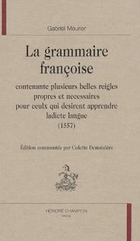 La grammaire françoise (1557)