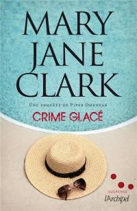 Crime glacé: Une aventure de Piper Donovan