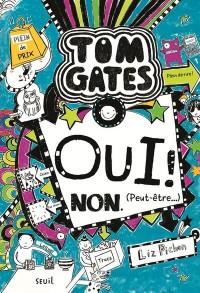 Tom Gates - tome 8 Oui ! Non. (Peut-être...) (8)