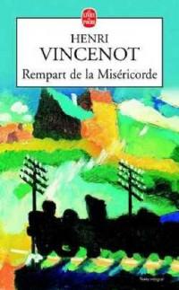 Rempart de la Miséricorde. Mémoires d'un enfant du rail