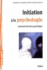 Initiation à la psychologie : Comment devenir psychologue