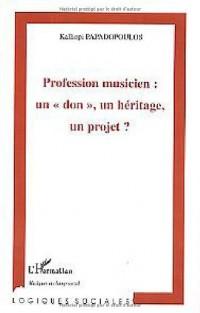 Profession musicien : un