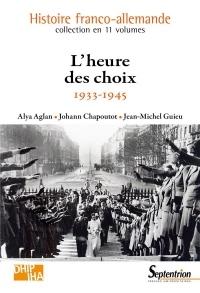 L'heure des choix: 1933-1945
