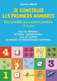 Je construis les premiers nombres, des quantités aux premiers nombres (5-6 ans)