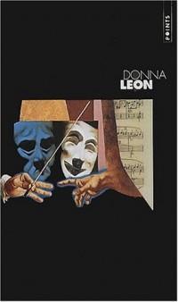 Donna Leon, coffret 3 volumes : Un vénitien anonyme - Mort en terre étrangère - Mort à la fenice
