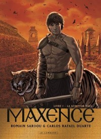 Maxence, Tome 1 : La sedition Nika