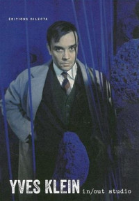 Yves Klein : In/out studio