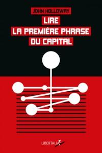 Lire la Premiere Phrase du Capital - Crise et Critique
