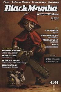 BlackMamba, N° 16, automne 2009 : Dossier : Lorsque le cinéma français se donne mauvais genre...