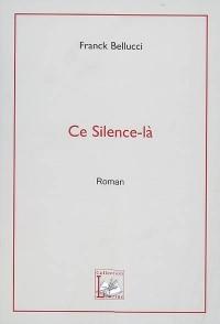 Ce silence-là