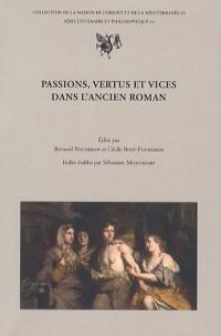 Passions, vertus et vices dans l'ancien roman