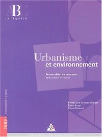Urbanisme et environnement : Préparation au concours Rédacteur territorial Catégorie B