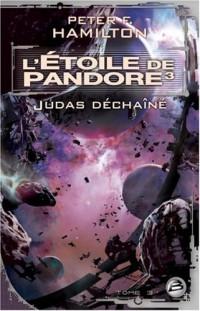 L'Étoile de Pandore, tome 3 : L'Étoile de Pandore 3 : Judas déchaîné